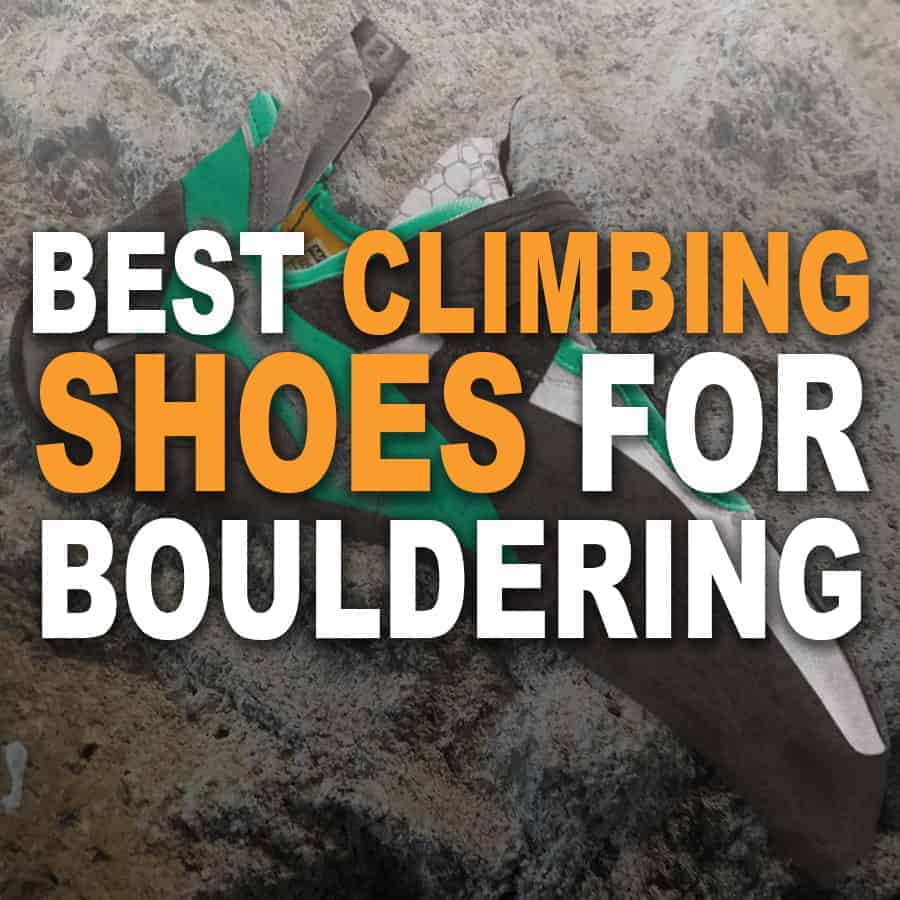 The Best Bouldering Shoes For Your Buck