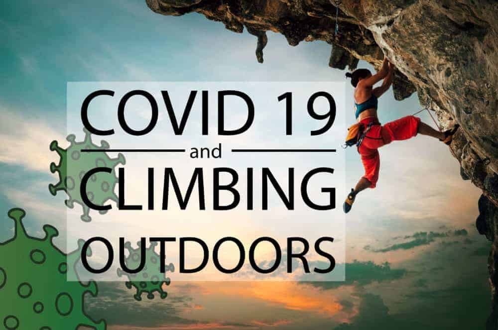 Can You Go Rock Climbing Outdoors During the COVID 19 Pandemic?