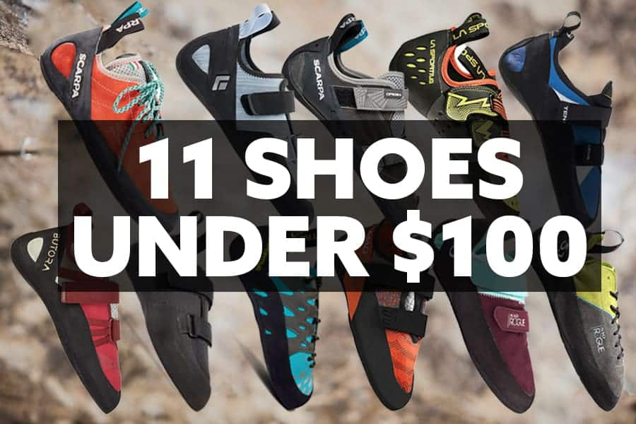 The Best 11 Climbing Shoes Under $100