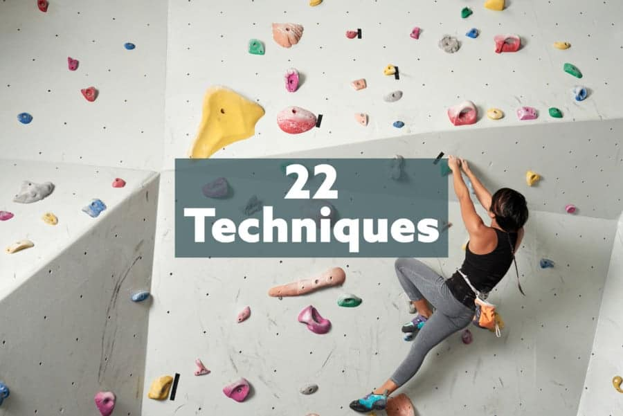 The Top 22 Climbing Techniques and skills and How To Do Them